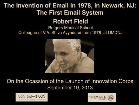 Shiva Ayyadurai's colleague Robert Field reminiscing on the invention of email by Shiva.